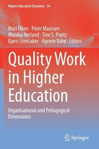 bokomslag Quality Work in Higher Education