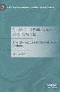 bokomslag Pentecostal Politics in a Secular World