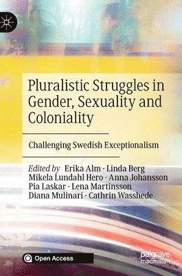 bokomslag Pluralistic Struggles in Gender, Sexuality and Coloniality