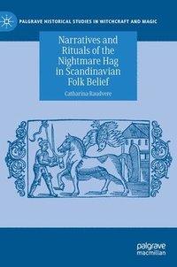 bokomslag Narratives and Rituals of the Nightmare Hag in Scandinavian Folk Belief