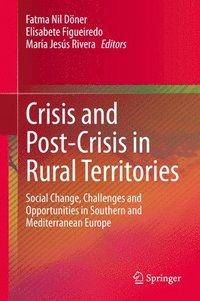 bokomslag Crisis and Post-Crisis in Rural Territories