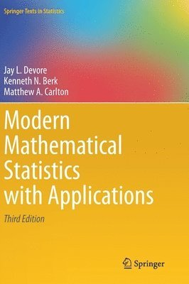 Modern Mathematical Statistics with Applications 1