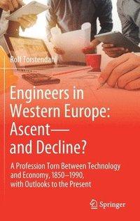 bokomslag Engineers in Western Europe: Ascent-and Decline?
