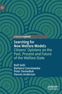 bokomslag Searching for New Welfare Models