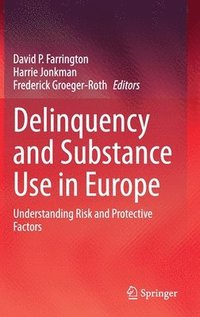 bokomslag Delinquency and Substance Use in Europe