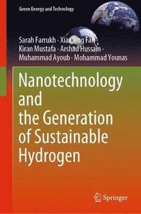 bokomslag Nanotechnology and the Generation of Sustainable Hydrogen