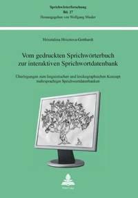 bokomslag Vom Gedruckten Sprichwoerterbuch Zur Interaktiven Sprichwortdatenbank