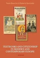 bokomslag Textbooks and Citizenship in modern and contemporary Europe