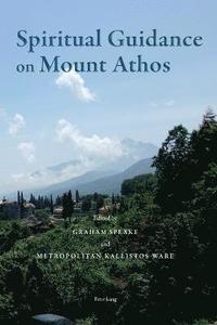 bokomslag Spiritual Guidance on Mount Athos