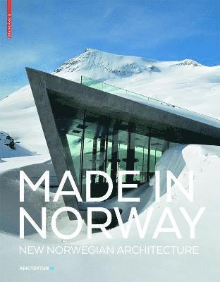 bokomslag Made in Norway: New Norwegian Architecture