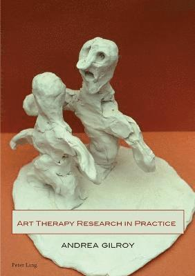 bokomslag Art Therapy Research in Practice