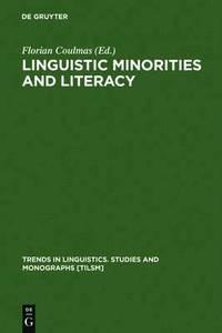bokomslag Linguistic Minorities and Literacy