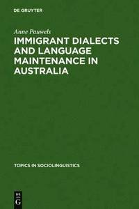 bokomslag Immigrant Dialects and Language Maintenance in Australia