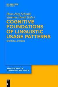 bokomslag Cognitive Foundations of Linguistic Usage Patterns
