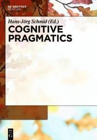 bokomslag Cognitive Pragmatics