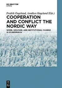 bokomslag Cooperation and Conflict the Nordic Way