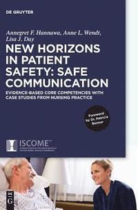bokomslag New Horizons in Patient Safety: Safe Communication