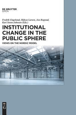 Institutional Change in the Public Sphere 1