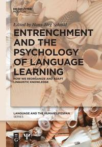 bokomslag Entrenchment and the Psychology of Language Learning