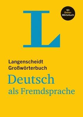 bokomslag Langenscheidt Großwörterbuch Deutsch als Fremdsprache