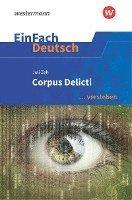 bokomslag Corpus Delicti. EinFach Deutsch ... verstehen