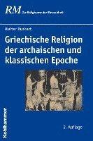 bokomslag Griechische Religion Der Archaischen Und Klassischen Epoche
