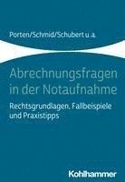 bokomslag Abrechnungsfragen in Der Notaufnahme: Rechtsgrundlagen, Fallbeispiele Und Praxistipps