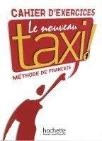 bokomslag Le nouveau taxi ! 1. Cahier d'exercices