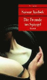bokomslag Die Fremde im Spiegel
