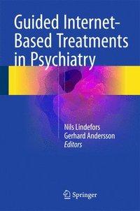 bokomslag Guided Internet-Based Treatments in Psychiatry