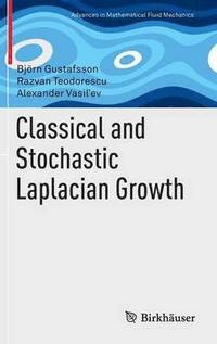 bokomslag Classical and Stochastic Laplacian Growth