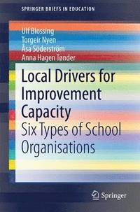 bokomslag Local Drivers for Improvement Capacity