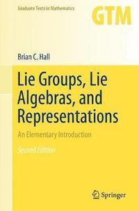bokomslag Lie Groups, Lie Algebras, and Representations: An Elementary Introduction
