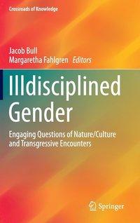bokomslag Illdisciplined Gender
