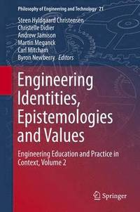 bokomslag Engineering Identities, Epistemologies and Values