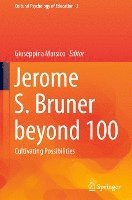 bokomslag Jerome S. Bruner beyond 100