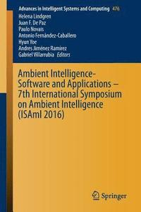 bokomslag Ambient Intelligence- Software and Applications - 7th International Symposium on Ambient Intelligence (ISAmI 2016)
