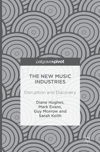 bokomslag The New Music Industries