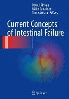 bokomslag Current Concepts of Intestinal Failure