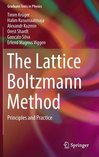 bokomslag Lattice boltzmann method - principles and practice
