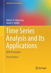 bokomslag Time Series Analysis and Its Applications: With R Examples