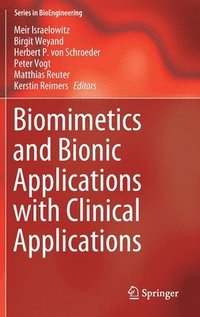 bokomslag Biomimetics and Bionic Applications with Clinical Applications