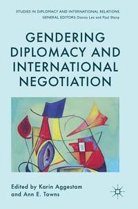 bokomslag Gendering Diplomacy and International Negotiation