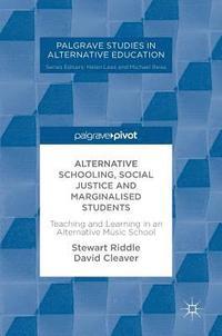 bokomslag Alternative Schooling, Social Justice and Marginalised Students