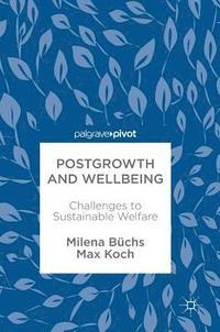 bokomslag Postgrowth and Wellbeing