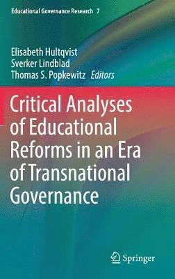 bokomslag Critical Analyses of Educational Reforms in an Era of Transnational Governance