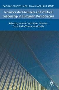bokomslag Technocratic Ministers and Political Leadership in European Democracies