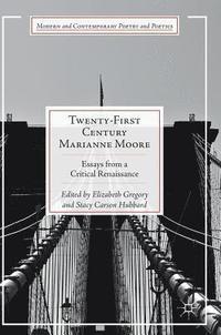bokomslag Twenty-First Century Marianne Moore
