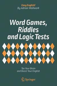 bokomslag Word Games, Riddles and Logic Tests