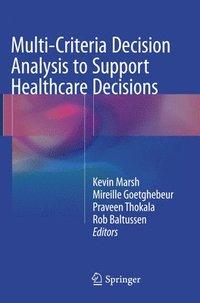 bokomslag Multi-Criteria Decision Analysis to Support Healthcare Decisions